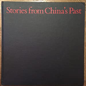 Stories From China's Past: Han Dynasty Pictorial: organized by Lucy