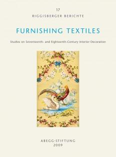 Furnishing Textiles: Studies on Seventeenth- and Eighteenth-Century: edited by Anna