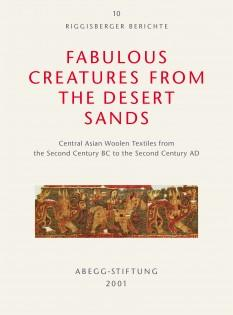Fabulous Creatures from the Desert Sands: Central: edited by Dominik