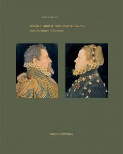 Wachsbildnisse eines Furstenpaares von Antonio Abondio [Monographien: Anna Jolly