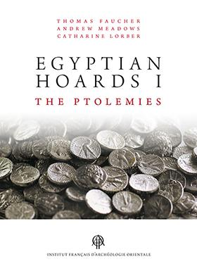 Egyptian Hoards : Tome 1, The Ptolemies