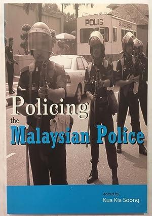 Policing the Malaysian police: Kua Kia Soong