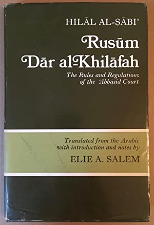 Rusum dar al-Khilafah ; Rules and regulations of the Abbasid Court [UNESCO collection of represen...