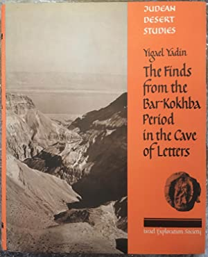 The finds from the Bar Kokhba period in the Cave of Letters [English edition] (Judean Desert stud...