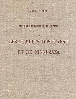 Les Temples d Ishtarat et de Ninni-Zaza: Andre Parrot; Georges
