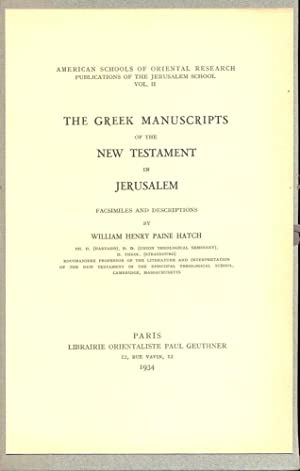 The Greek manuscripts of the the New Testament in Jerusalem : Facsimile and descriptions [America...