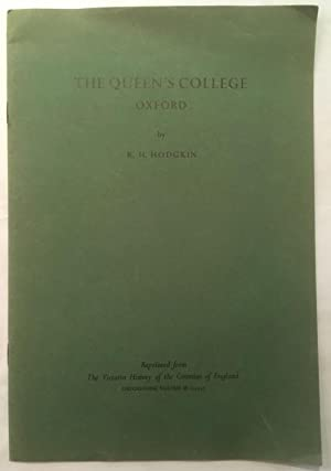 The Queen's College Oxford [reprinted from, 'The victoria history of the counties of England']