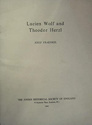 Lucien Wolf and Theodor Herzl