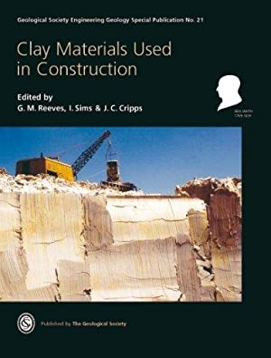 Clay Materials Used in Construction(Engineering Geology Special: Edited by G.