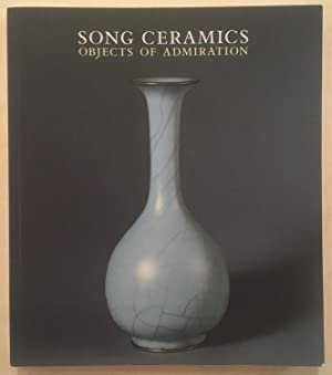 Song Ceramics: Objects of Admiration