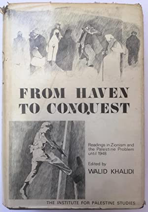 From haven to conquest : readings in Zionism and the Palestine problem until 1948