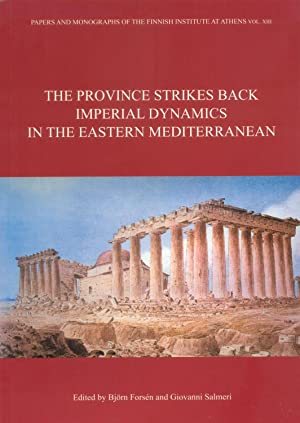 The Province strikes back : imperial dynamics in the Eastern Mediterranean