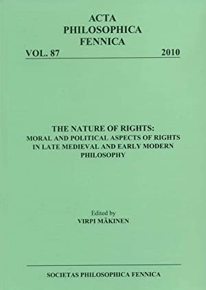 The nature of rights : moral and political aspects of rights in late medieval and early modern ph...