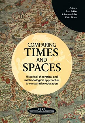 Comparing times and spaces : historical, theoretical and methodological approaches to comparative...