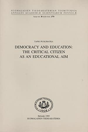 Democracy and education: The critical citizen as an educational aim (Annales Academiµ scientiarum...
