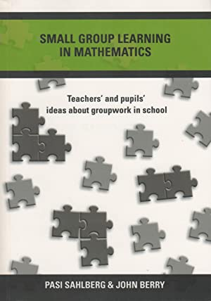 Small group learning in mathematics : teachers' and pupils' ideas about groupwork in school