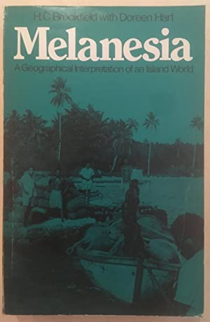 Melanesia: A Geographical Interpretation of an Island World (University Paperbacks)