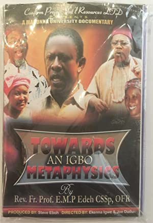 Towards an Igbo metaphysics : A madonna University Documentary [6 DVD set]