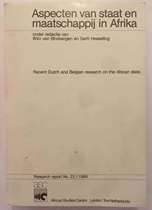 Aspecten van staat en maatshappij in Afrika =: Recent Dutch and Belgian research on the African s...