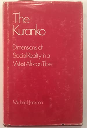 The Kuranko : dimensions of social reality in a West African society