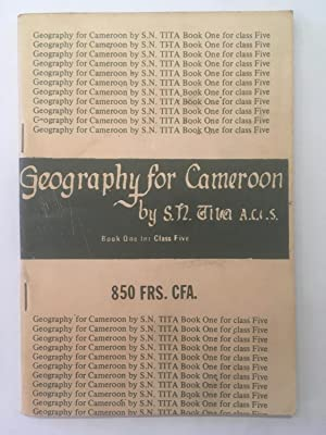 Geography for Cameroon [book. 1. For Class 5.]