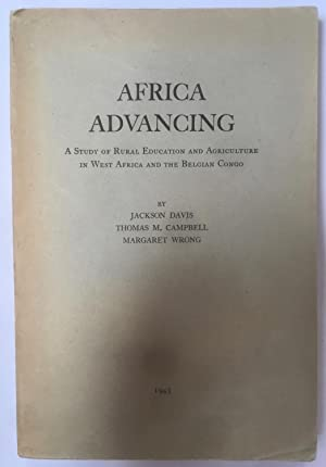 Africa Advancing. A study of rural education and agriculture in West Africa and the Belgian Congo