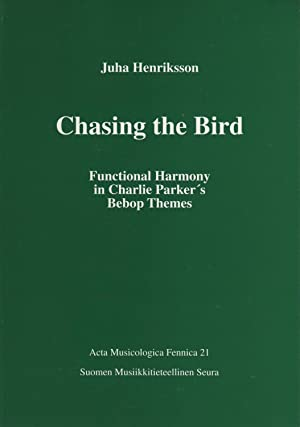 Chasing the Bird: Functional harmony in Charlie: Juha Henriksson