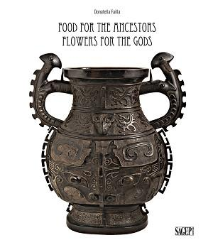 Food for the ancestors, flowers for the: edited by] Donatella