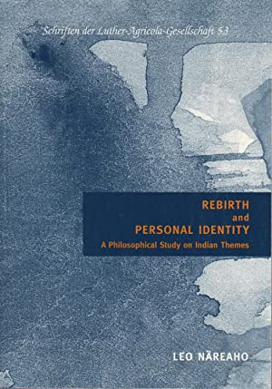 Rebirth and personal identity : a philosophical study on Indian themes