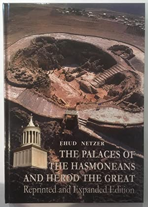 The Palaces of Hasmoneans and Herod the Great
