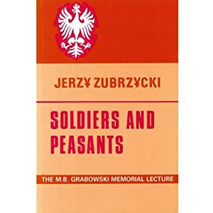 Soldiers and peasants: The Sociology of Polish migration : a lecture in English and Polish (The s...