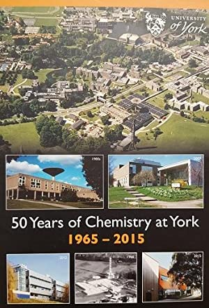 50 Years of Chemistry at York 1965 - 2015