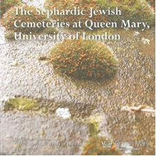 The Sephardic Jewish Cemeteries at Queen Mary, University of London