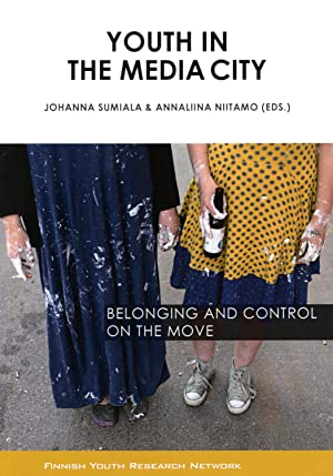 Youth in The Media City : Belonging and control on the move