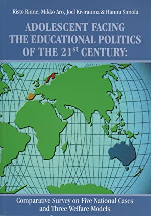 Adolescent facing the educational politics of the 21st century : comparative survey on five natio...