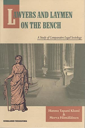 Lawyers and laymen on the bench: A study of comparative legal sociology (Suomalaisen tiedeakatemi...
