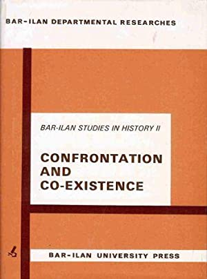 Confrontation and Coexistence [Bar-Ilan studies in history, 2.]