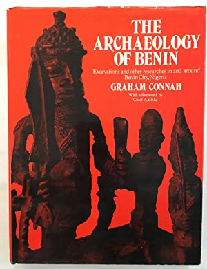 Archaeology of Benin: Excavations and Other Researches in and Around Benin City, Nigeria