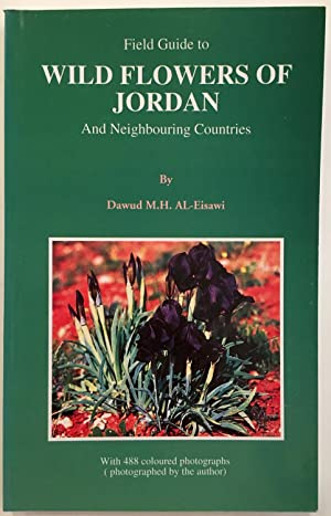 Field guide to wild flowers of Jordan and neighbouring countries