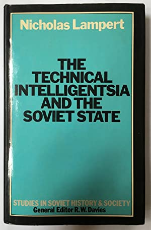 The Technical Intelligentsia and the Soviet State (Studies in Russian and East European History a...