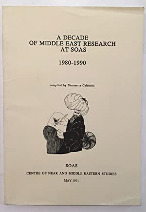 A decade of Middle East research at SOAS 1980-1990