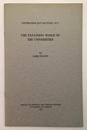 The expanding world of universities : Foundation Day lecture 1971