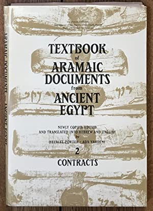 Textbook of Aramaic Documents from Ancient Egypt Vol. 2 - Contracts [Appendix : Maps and charts f...