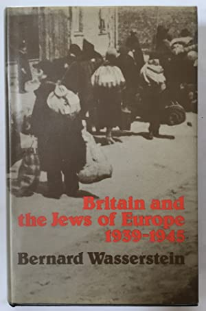 Britain and the Jews of Europe, 1939-45
