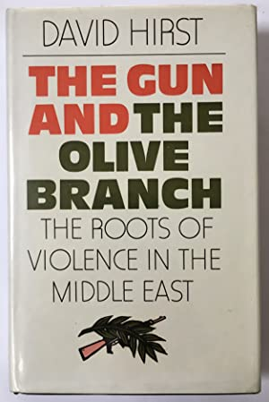 The gun and the olive branch : the roots of violence in the Middle East