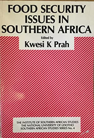 Food Security Issues in Southern Africa: Selected: Prah, K. K.