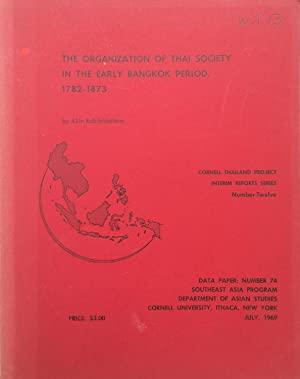 The organization of Thai society in the early Bangkok period, 1782-1873.
