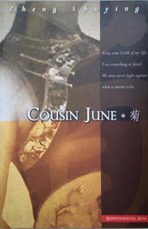 Cousin June [Quintessential Asia]: Zheng, Shuying
