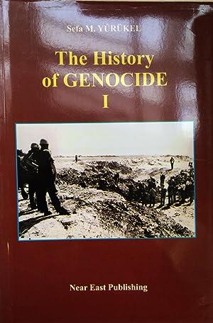 The History of Genocide I: Genocide, Deportation: Yurukel, Sefa. M