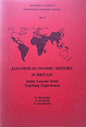 Japanese Economic History in Britain : Some Lessons from Teaching Experiences